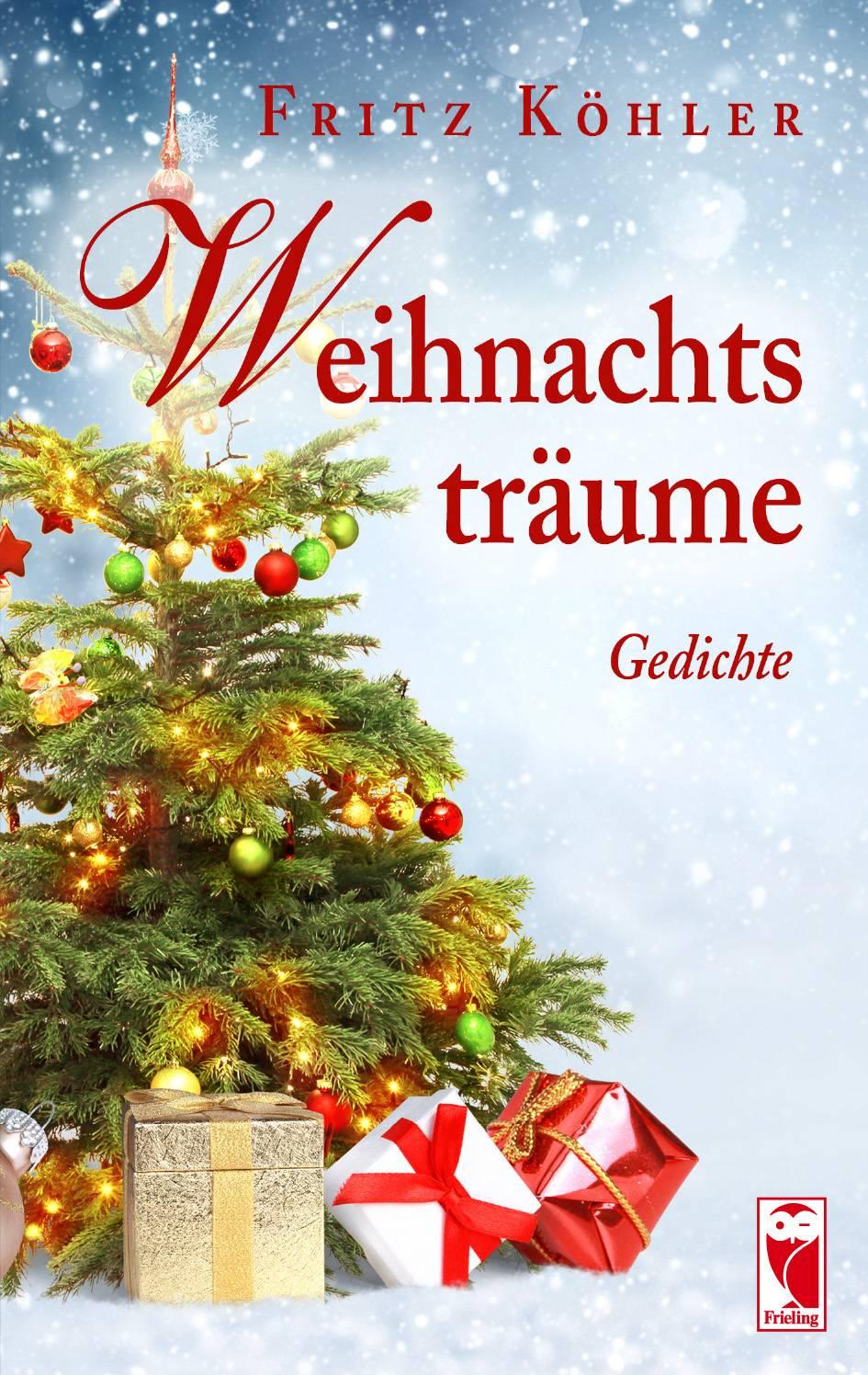 Unbekannte Weihnachtsgedichte.Fritz Köhler Frieling Verlag Berlin Buchautor